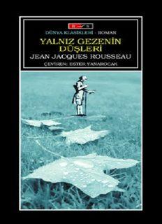 Yalnız Gezenin Düşleri - Jean Jacques Rousseau