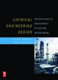 Chemical Engineering Design Principles Practice and Economics of Plant and Process Design