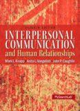 Interpersonal Communication & Human Relationships