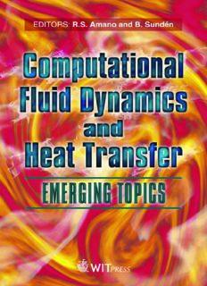 Computational Fluid Dynamics and Heat Transfer: Emerging Topics (Developments in Heat Transfer) (Developments in Heat Transfer Objectives)