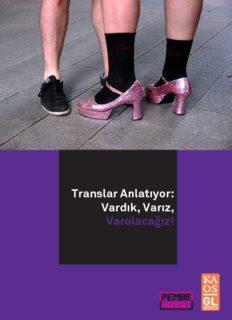 Translar Anlatıyor: Vardık, Varız, Varolacağız!