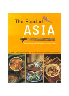 The food of Asia: featuring authentic recipes from master chefs in Burma, China, India, Indonesia, Japan, Korea, Malaysia, the Philippines, Singapore, Sri Lanka, Thailand, and Vietnam