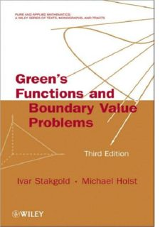Green's Functions and Boundary Value Problems, Third Edition