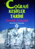 Coğrafi Keşifler Tarihi - David Arnold