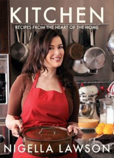 Nigella Kitchen  Recipes from the Heart of the Home