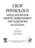Crop Physiology : Applications for Genetic Improvement and Agronomy