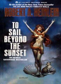 Heinlein, Robert A - To Sail Beyond the Sunset