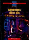 Moteurs diesels: Technologie générale