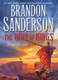 The Way of Kings. By Brandon Sanderson (Stormlight Archive)