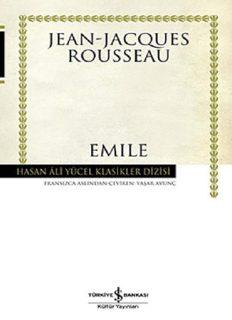 Emile Ya Da Eğitim Üzerine - Jean-Jacques Rousseau