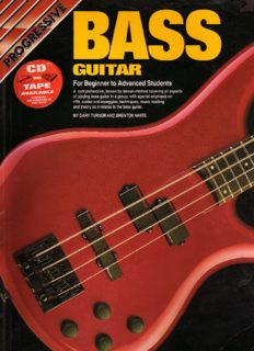 BASS GUITAR: For Beginner to Advanced Students (Progressive Young Beginners)