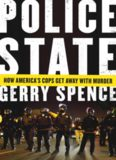 Police state : how America's cops get away with murder