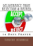 14 Days Prayer of Deliverance From Rejection & Hatred