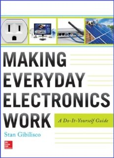 Making Everyday Electronics Work  A Do-It-Yourself Guide