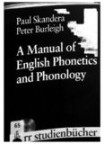 A Manual of English Phonetics and Phonology: Twelve Lessons with an Integrated Course in Phonetic Transcription