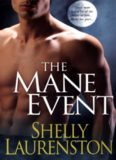 Shelly Laurenston - The Mane Event