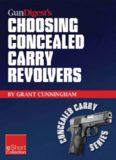 Gun Digest's Choosing Concealed Carry Revolvers eShort