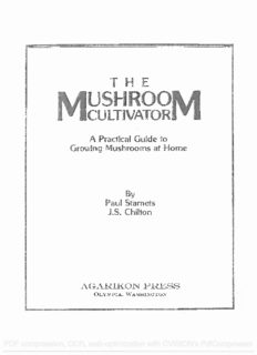 The Mushroom Cultivator. Practical Guide to growing Mushrooms at home