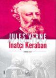 İnatçı Keraban 1. Cilt - Jules Verne