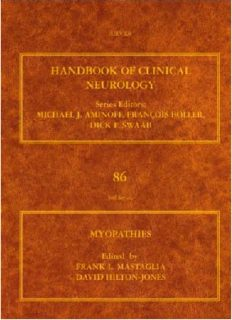 Myopathies and Muscle Diseases: Handbook of Clinical Neurology Vol 86 (Series Editors: Aminoff, Boller and Swaab)