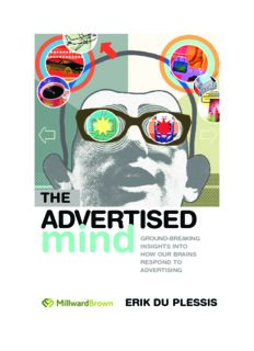 The Advertised Mind; Ground-Breaking insights into how our brains respond to advertising by Erik Du
