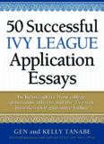 50 Successful Ivy League Application Essays.