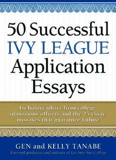 50 Successful Ivy League Application Essays.