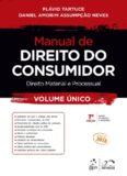 Manual de Direito do Consumidor – Direito Material e Processual