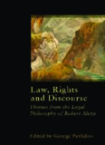 Law, Rights and Discourse: The Legal Philosophy of Robert Alexy (Legal Theory Today)