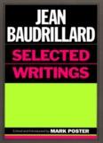 Jean Baudrillard, Selected Writings