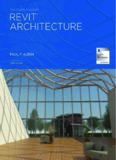The Aubin Academy Revit Architecture: Covers Version 2016 and beyond