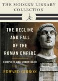 Decline and Fall of the Roman Empire: The Modern Library Collection
