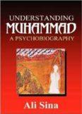 A Psychobiography of Allâh's Prophet Ali Sina