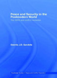 Peace and Security in the Postmodern World: The OSCE and Conflict Resolution (Routledge Studies in Peace and Conflict Resolution)