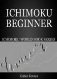 Ichimoku Beginner by Gabor Kovacs.pdf