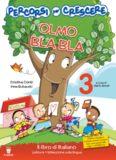 Olmo Bla Bla 3. Il libro di italiano