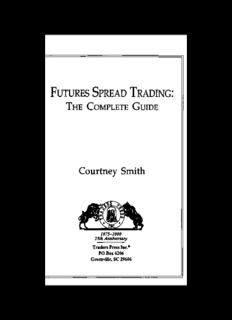 Futures Spread Trading - The Complete Guide by Courtney Smith.djvu