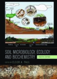 Soil Microbiology, Ecology and Biochemistry, Fourth Edition