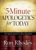 5-Minute Apologetics for Today. 365 Quick Answers to Key Questions