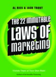 Immutable Laws of Marketing: Violate Them at Your Own Risk (The 22 Immutable Laws of Marketing