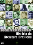 História da Literatura Brasileira - Do Período Colonial a Machado de Assis