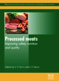 Processed Meats: Improving Safety, Nutrition and Quality (Woodhead Publishing Series in Food Science, Technology and Nutrition)