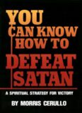 You can know how to defeat Satan : a spiritual strategy for victory