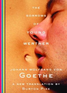 The Sorrows of Young Werther [Transl. Burton Pike]