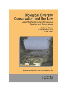 Biological Diversity Conservation and the Law