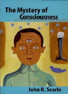 john-r-searle-daniel-clement-dennett-david-john-chalmers-the-mystery-of-consciousness