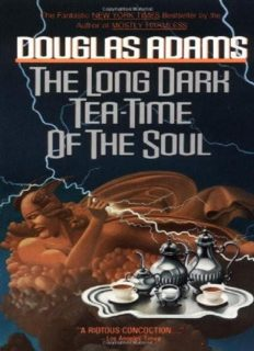 The Long Dark Tea-Time of the Soul (Dirk Gently 2)