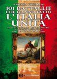101 battaglie che hanno fatto l'Italia u