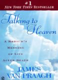 Talking to Heaven: A Medium's Message of Life After Death