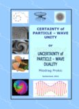 Matter Waves, Gravitation, Particle-Wave Duality, Uncertainty, Analogies, Nikola Tesla, Rudjer ...